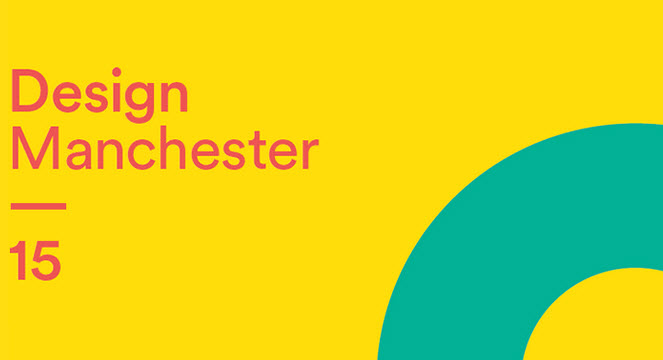 Design manchester 2015 14th 20th october creative studio for Design manchester
